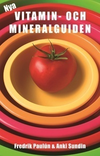 Nya vitamin och mineralguiden